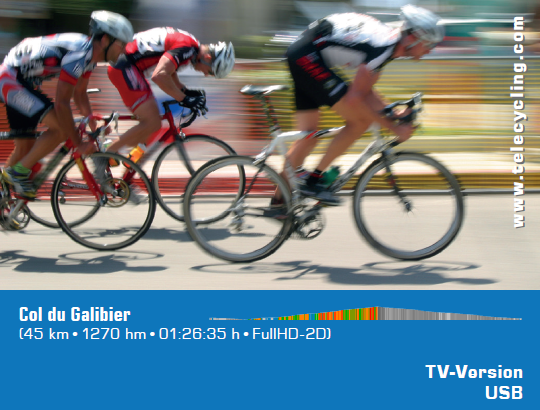TeleCycling - Col du Galibier in FullHD 2D/3D incl. Trainingsanleitung